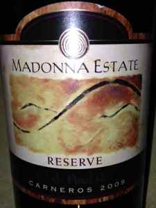 2009 Madonna Estate Reserve, Pinot Noir, Napa, California, USA.