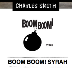 2011 Boom Boom! Syrah Charles Smith, Columbia Valley Washington USA.