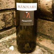 2011 Mannara Primitivo, Puglia, Italy.