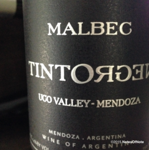 2012 TintoNegro Malbec, Ugo Valley, Mendoza, Argentina.