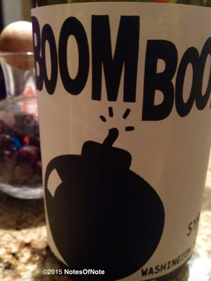 2013 Boom Boom! Syrah, Columbia Valley, Washington, USA.