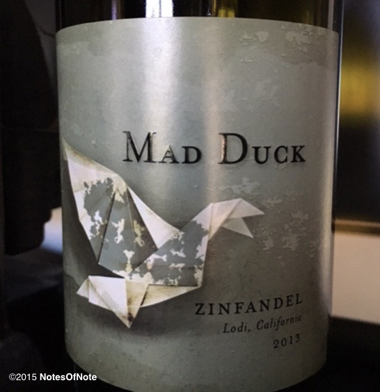 2013 Mad Duck Zinfandel, Lodi, California, USA.